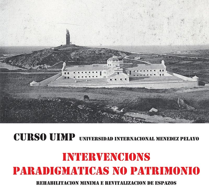 Curso de Intervenciones Paradigmáticas en el Patrimonio. A Coruña