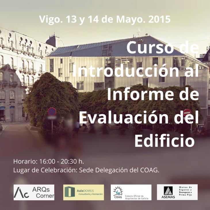 Curso de introducción oa Informe de Avaliación do Edificio. Vigo.