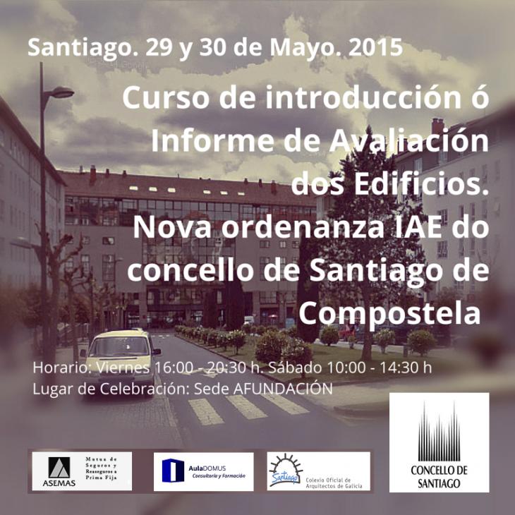 Curso de Introducción ao Informe de Avaliación de edificios. Santiago