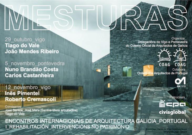 Mesturas. Encontros internacionais de arquitectura Galicia – Portugal I. Rehabilitación. Intervencións no patrimonio