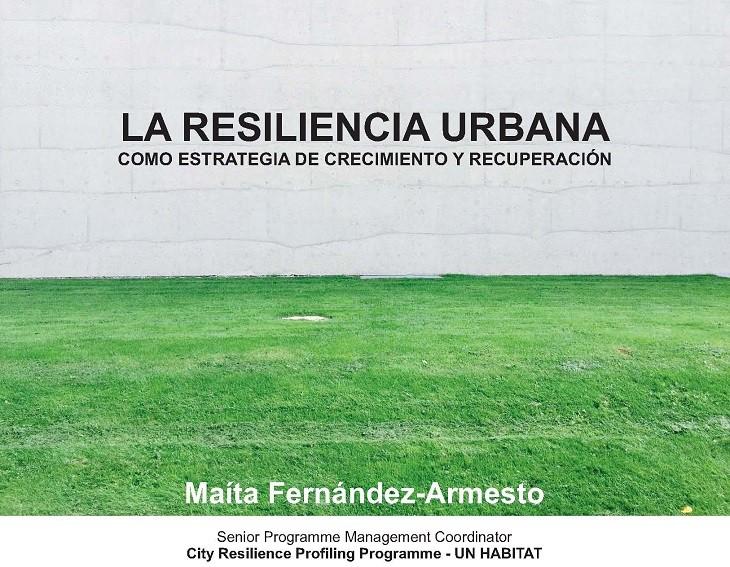 """Conferencia """"A Resiliencia Urbana como Estratexia de Crecemento e Recuperación"""""""