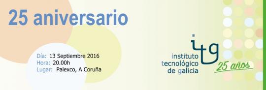 25 aniversario do Instituto Tecnológico de Galicia