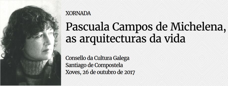 Pascuala Campos de Michelena, as arquitecturas de vida