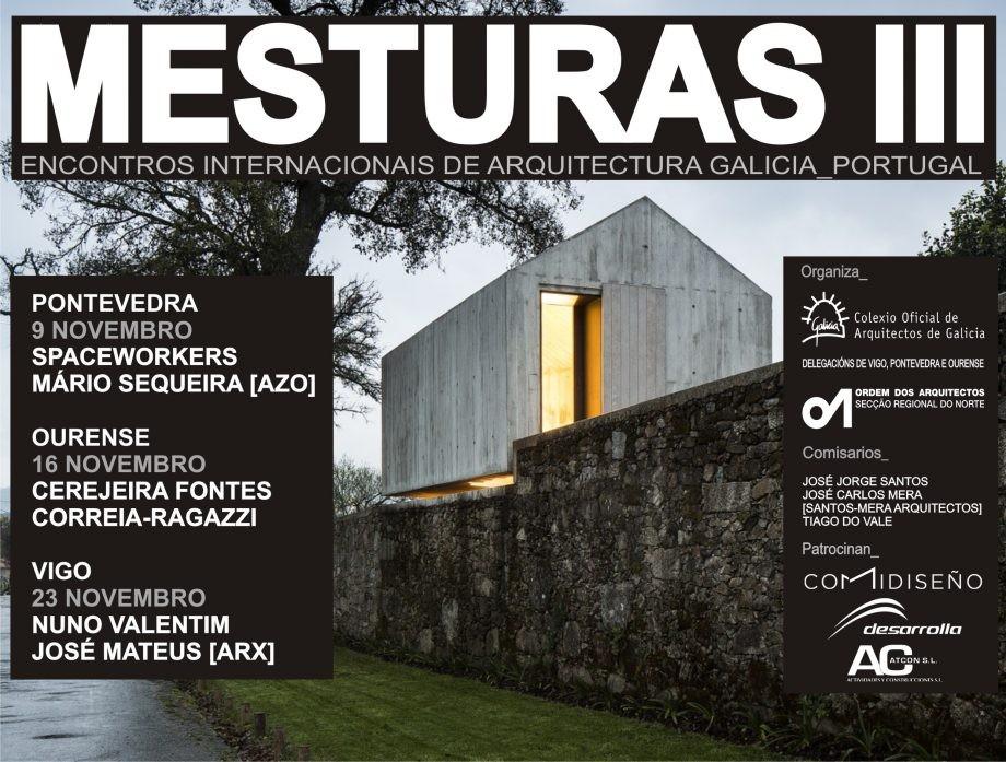 Mesturas III. Encontros Internacionais de Arquitectura Galicia_Portugal