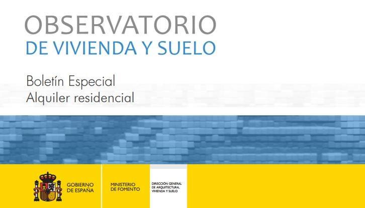 Boletín Especial sobre Alquiler residencial del Observatorio de Vivienda y Suelo