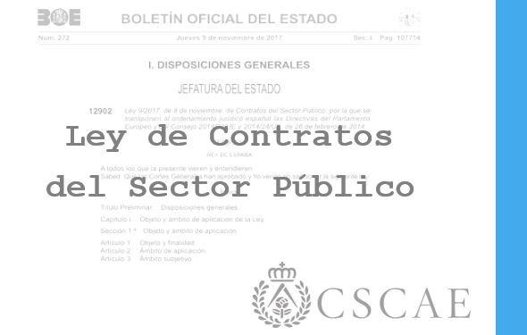 Comunicado del Presidente del CSCAE – Aprobación de la Ley de Contratos del Sector Público