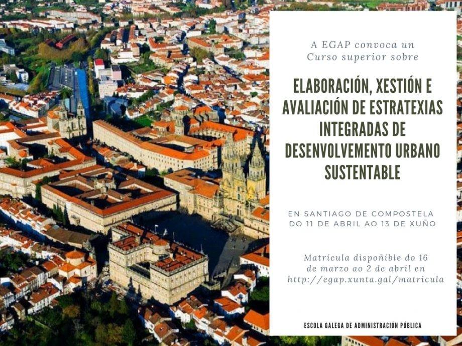 Curso superior sobre elaboración, xestión e avaliación de estratexias integradas de desenvolvemento urbano sustentable