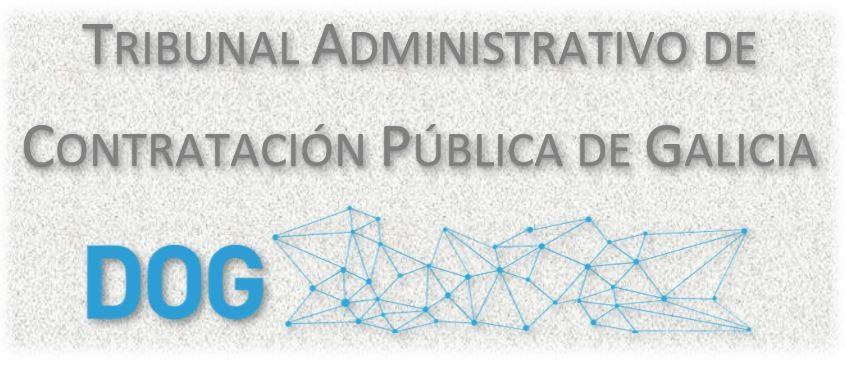 O 2 de abril, comezará a exercer as súas funcións o Tribunal Administrativo de Contratación Pública da Comunidade Autónoma de Galicia
