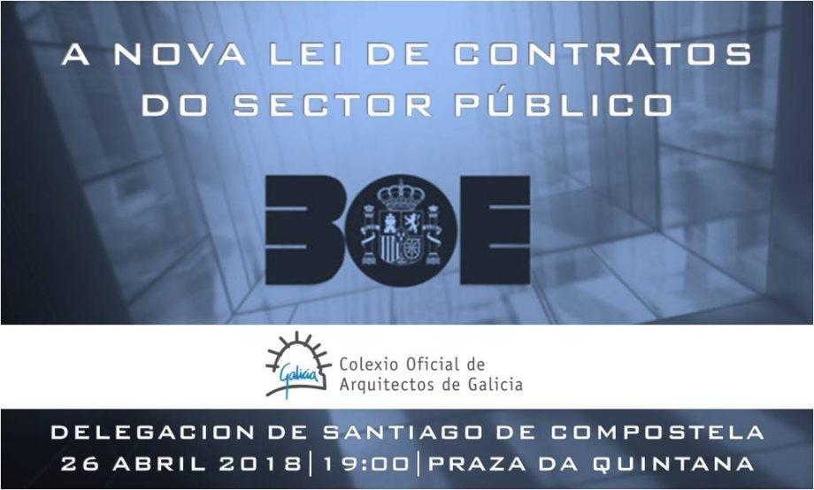 """Ponencia """"Cambios que introduce a nova Lei de Contratos do Sector Público"""""""