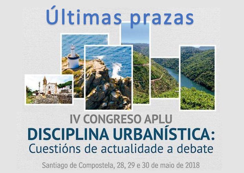 Últimas praza para o IV Congreso APLU Disciplina Urbanística: Cuestións de actualidade a debate