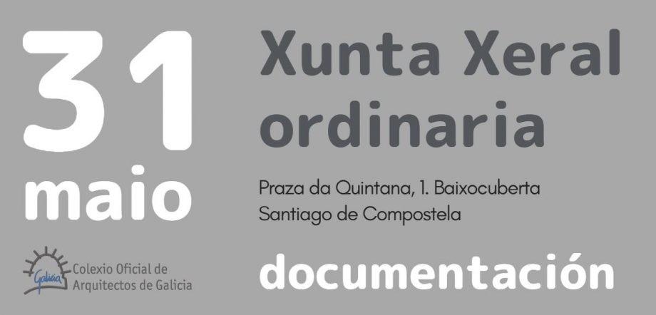 Documentación para a Xunta Xeral ordinaria do 31 de maio