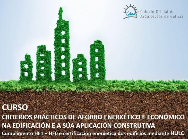 """Fin de prazo de inscrición Curso """"Criterios prácticos de aforro enerxético e económico na edificación e a súa aplicación construtiva"""""""