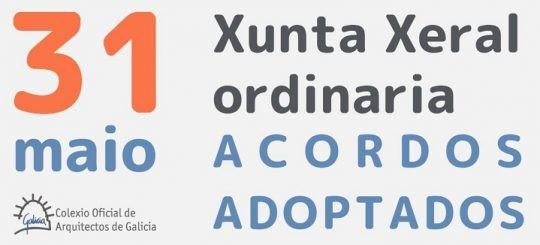 Acordos adoptados na Xunta Xeral ordinaria do 31 de maio