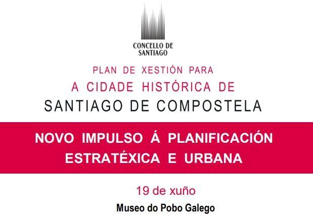 """Xornada """"Novo impulso á planificación estratéxica e urbana"""""""