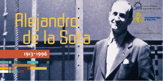 """Exposición """"Alejandro de la Sota 1913-1996"""" en Vilagarcía de Arousa"""