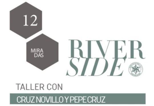 Apertura de la convocatoria Taller 12miradas::Riverside 2018