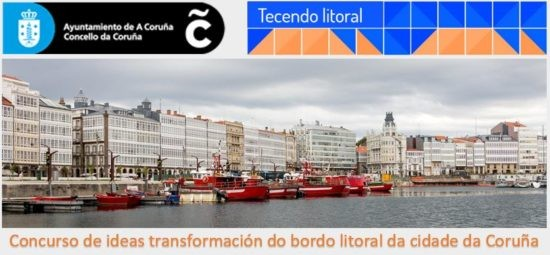 Concurso de ideas, con intervención de xurado, para a definición de estratexias de transformación do bordo litoral da cidade da Coruña, dende o dique de abrigo até a praia de Oza