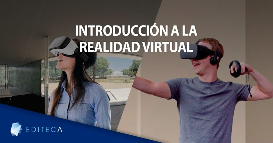 EDITECA. Curso online de Introducción a la Realidad Virtual
