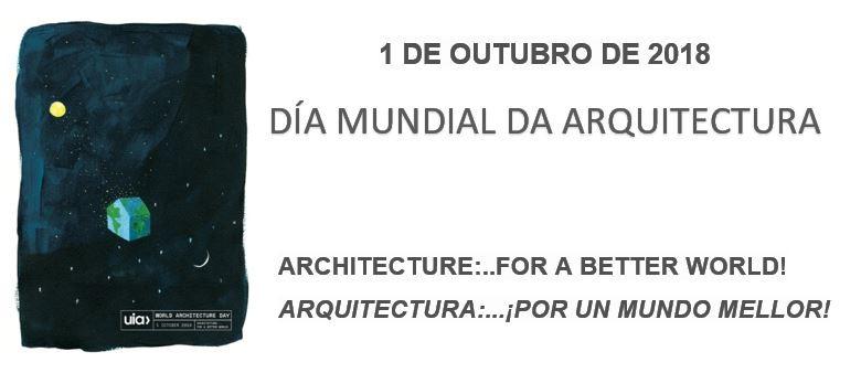 1 de outubro | Día Mundial da Arquitectura