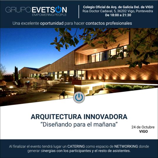 GRUPO EVETSON. Jornada técnica. Arquitectura Innovadora: ¨Diseñando para el Mañana¨