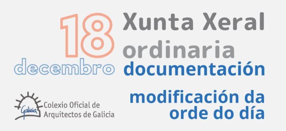 Modificación da orde do día e documentación para a Xunta Xeral ordinaria do 18 de decembro