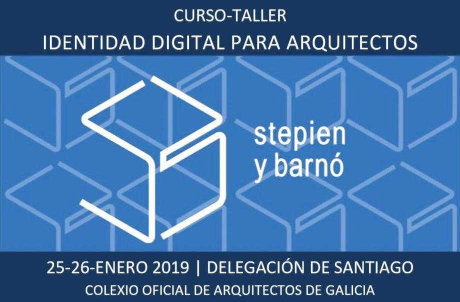 Curso Identidade Dixital para Arquitectos. Santiago, 25 e 26 de xaneiro.