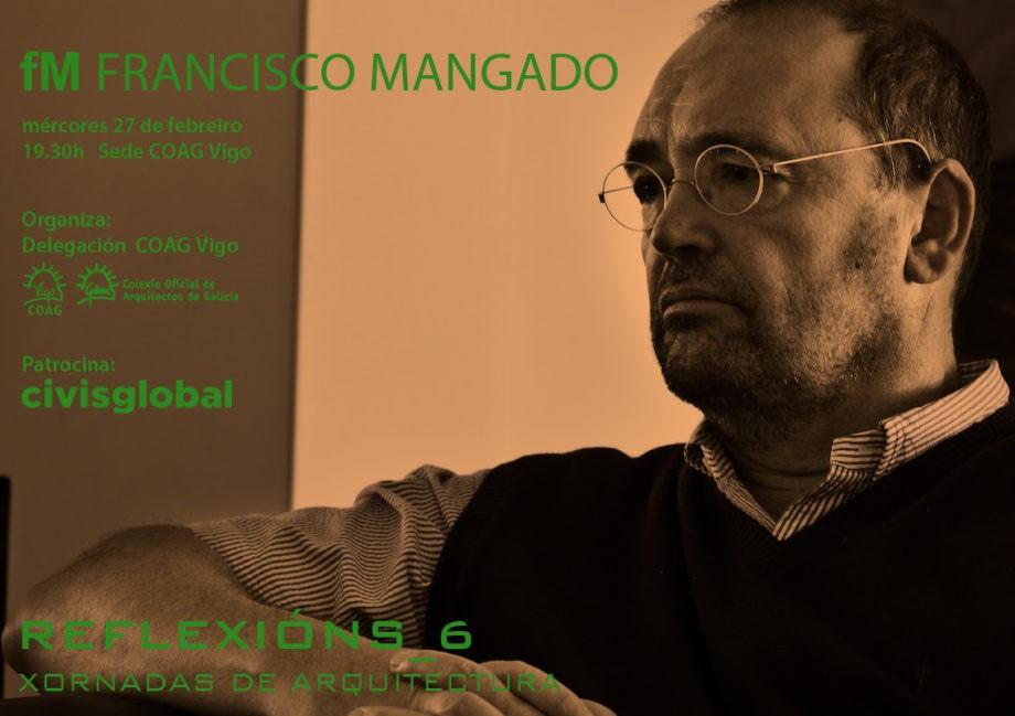 Ciclo de conferencias de arquitectura_ REFLEXIONS  | Conferencia Francisco Mangado. Arquitecto
