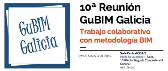 10ª Reunión GuBIM Galicia   29 de marzo