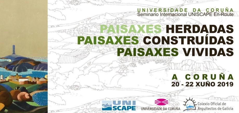 Seminario Internacional UNISCAPE EN‐ROUTE | Nova data envío resumos: 22 abril