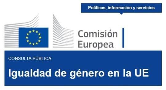 Consulta pública sobre Igualdad de Género en la Unión Europea