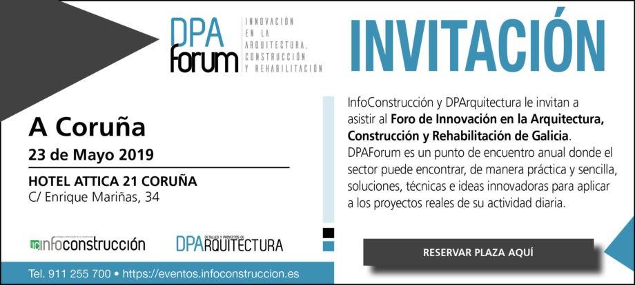 DPA Forum GALICIA 2019. Innovación en la Arquitectura, Construcción y Rehabilitación