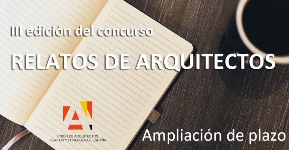 III Edición del Concurso de Narración Corta: Relatos de Arquitectos | Ampliación de plazo