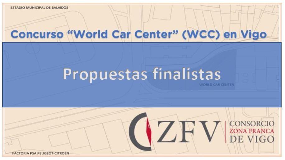 Propuestas del Concurso «World Car Center» (WCC) en Vigo