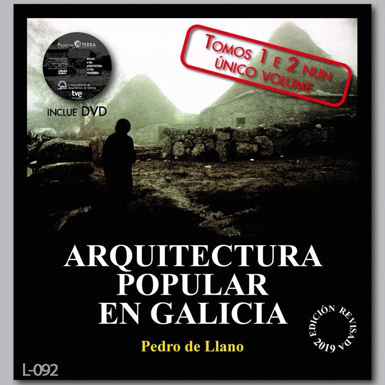 Dispoñible a edición revisada 2019 do libro «Arquitectura popular en Galicia»