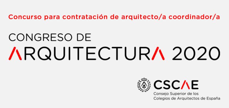 Concurso para la contratación de un/a coordinador/a para el Congreso de Arquitectura 2020