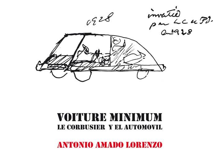 Presentación del libro VOITURE MINIMUN. LE CORBUSIER Y EL AUTOMOVIL. A Coruña