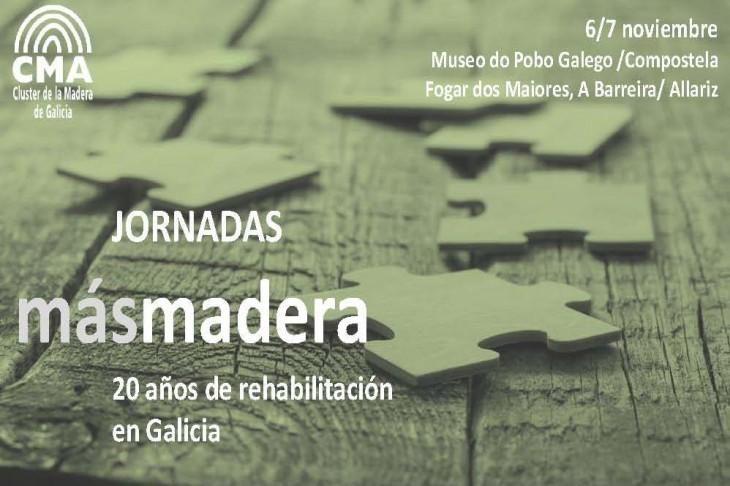 """Segunda edición das Xornadas de Rehabilitación en Madeira """"Masmadera"""""""