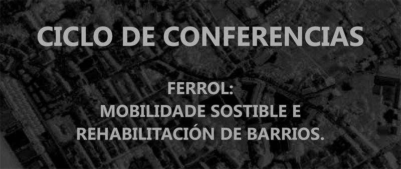 Ferrol. Ciclo de Conferencias