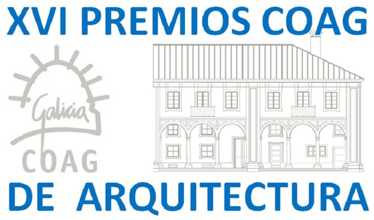 CONVOCATORIA DOS XVI PREMIOS COAG DE ARQUITECTURA