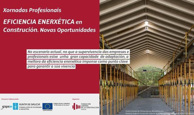 """Xornadas Profesionais: """"Eficiencia Enerxética en Construción. Novas Oportunidades"""""""