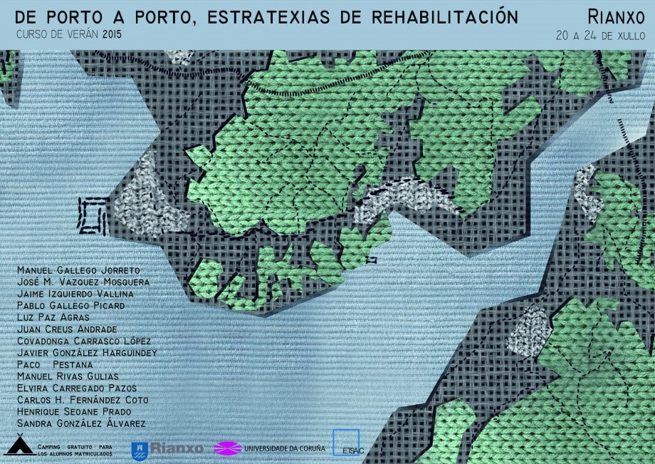 Cursos de verán 2015: De porto a porto, estratexias de rehabilitación (Rianxo)