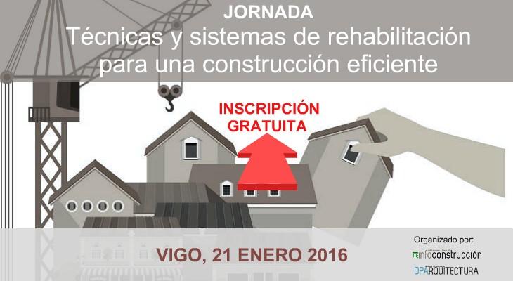 Xornada sobre Técnicas e sistemas de rehabilitación para unha construción eficiente. InfoConstrucción e DPArquitectura