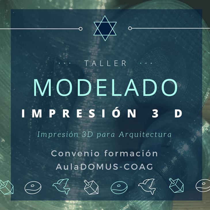 Curso de Introducción a impresión e modelado 3D para Arquitectos.