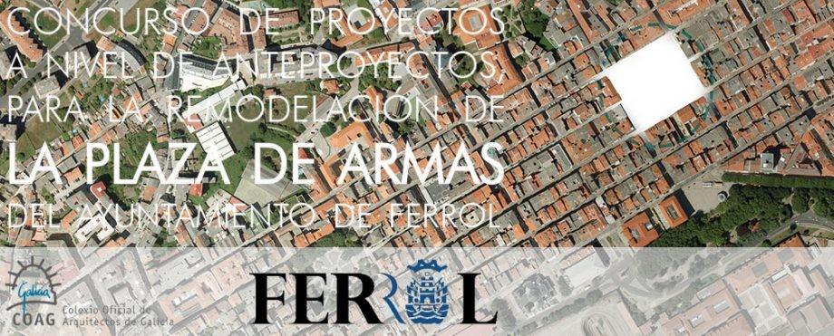 Concurso para a remodelación da Praza de Armas do concello de Ferrol