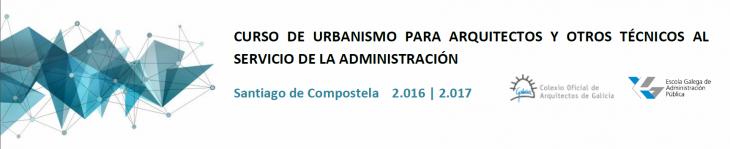 Curso de Urbanismo para arquitectos y otros técnicos al servicio de la Administración. Publicado listado de admitidos y lista de espera.