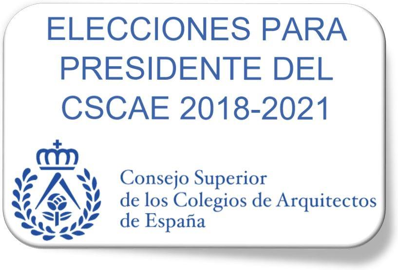 Convocatoria de elecciones para Presidente del CSCAE