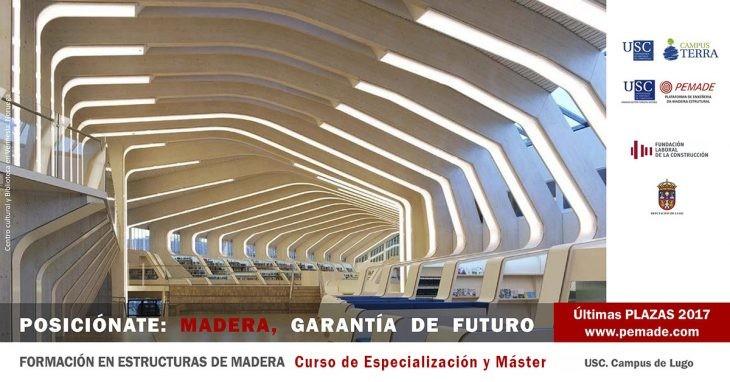 Máster en Ingeniería de la Madera Estructural. Últimas plazas disponibles.