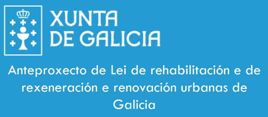 Lei de Rehabilitación de Galicia. Trámite de audiencia.