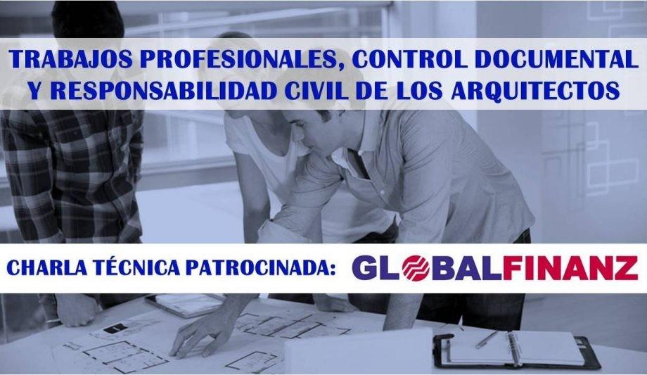 """GLOBAL FINANZ. Charla técnica """"trabajos profesionales, control documental y responsabilidad civil de los arquitectos"""""""