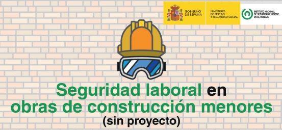 Publicación «Seguridad Laboral en obras de construcción menores (sin proyecto)»